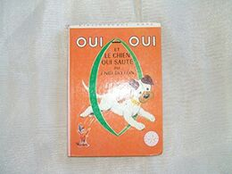 Oui Oui Et Le Chien Qui Saute Enid Blyton +++TBE+++ LIVRAISON GRATUITE - Libri, Riviste, Fumetti