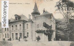 FRICOURT : Le Chateau. - Zonder Classificatie
