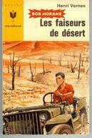 Bob Morane Les Faiseurs De Desert Henri Vernes+++BE+++ LIVRAISON GRATUITE - Libri, Riviste, Fumetti