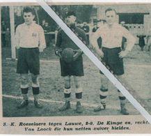 VOETBALSPORT..1936.. S.K. ROESELARE TEGEN LAUWE / DE KIMPE /  VAN LOOCK - Old Paper