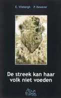 De Streek Kan Haar Volk Niet Voeden. (Het Vlaamse Platteland Voor De Eerste Wereldoorlog - Vlaanderen) - Histoire