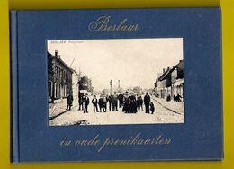 BERLAAR IN OUDE PRENTKAARTEN ©1972 Hardcover In Linnen PRACHTIG NASLAGWERK VOOR POSTKAARTEN VERZAMELAARS Heemkunde Z382 - Berlaar
