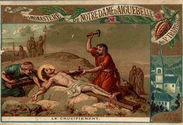 CHROMO CHOCOLAT D'AIGUEBELLE LE CRUCIFIEMENT JESUS EST ATTACHE A LA CROIX - Aiguebelle