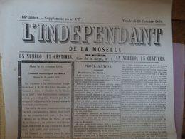 L'indépendant De La Moselle Du 28 Août 1870, METZ  Capitulation, Proclamation Du Gl Coffinières  2 Pages - Giornali