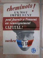 Affiche Cheminots Un Mot Imprudent Peut Fournir à L'ennemi .. SNCF Train Perceval Paris - 1939-45
