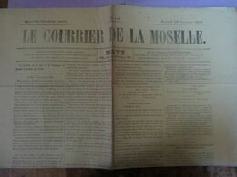 Le Courrier De La Moselle 29 Oct 1870  METZ Capitule  Armée Du Rhin Signé BAZAINE  1 Page - Giornali