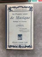 La Première Année De Musique Solfège Et Chants ( Livre De 141 Pages De 13,5cm Sur 21 Cm) - Music