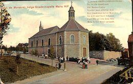 Salut De Moresnet - Gnadenkapelle Maria Hilf (animée Colorisée 1921 Verlag Hubert Grümmer) - Plombières