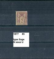 Timbre De 1877 Neuf** Y&T N° 85  Type Sage N Sous U Voir Scan - 1876-1898 Sage (Type II)