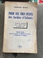Pour Les Tout-petits Des Jardins D'enfants (livre De 227 Pages De 13 Cm Sur 20 Cm) - Libri, Riviste, Fumetti