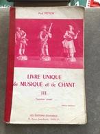 Livre Unique De Musique Et De Chants (livre De 111pages De 15,5 Cm Sur 24 Cm ) - Music