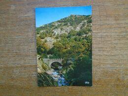 """Ardèche , Les Gorges De La Volane , Au Pont Des """" Galipettes """" Route De Vals-les-bains à Mezilhac - Autres Communes"""