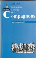 FRANC MACONNERIE - Instructions à L'usage Des  Compagnons . Jean Ursin. - Libri, Riviste, Fumetti