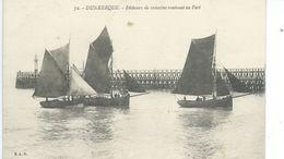 DUNKERQUE  Pêcheurs De Crevettes Rentrant Au Port - Dunkerque