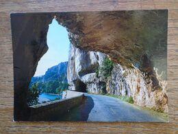 Les Gorges De L'ardèche , Tunnel Sur La Route Du Pont D'arc - Autres Communes