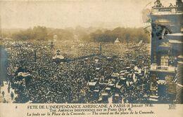 Paris * 8 ème * Carte Photo * Fête De L'indépendance Américaine à Paris 4 Juillet 1918 * Foule Sur Place De La Concorde - Arrondissement: 08