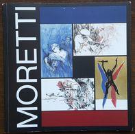 Catalogue Exposition Raymond MORETTI - MUSEE DE LA POSTE - 1985 - Art