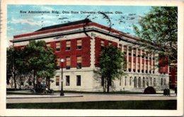 Ohio Columbus New Administration Building Ohio State University 1927 - Columbus