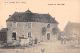 25 - CPA   HUANNE Centre Du Village - Sonstige Gemeinden