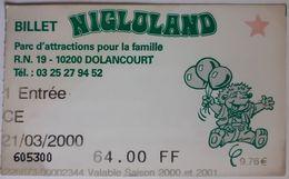 Billet NIGLOLAND Parc D'attraction Pour La Famille, DOLANCOURT 2000 - Eintrittskarten