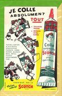 BUVARD & BLOTTER & Je Colle Tout SCOTCH - Papierwaren