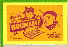 BUVARD :Pharmacie . Pastilles BRUMAIRE  Toux Grippe Enfants Ecoliers - Produits Pharmaceutiques