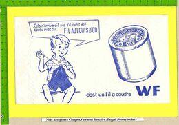 BUVARD :Fil Au Louis D'OR  WF Garçon - Vestiario & Tessile