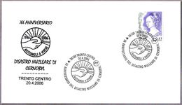 20 Años DESASTRE NUCLEAR DE CHERNOBYL - 20 Years Nuclear Disaster. Trento 2006 - Atom