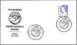 20 Años DESASTRE NUCLEAR DE CHERNOBYL - 20 Years Nuclear Disaster. Ghedi, Brescia, 2006 - Atom