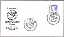 20 Años DESASTRE NUCLEAR DE CHERNOBYL - 20 Years Nuclear Disaster. Cagliari 2006 - Atom