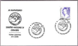 20 Años DESASTRE NUCLEAR DE CHERNOBYL - 20 Years Nuclear Disaster. Terni 2006 - Atom