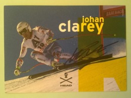 SKI - JOHAN CLAREY...Signature...Autographe Véritable.... - Handtekening
