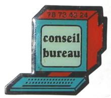 Pin's ORDINATEUR  CONSEIL BUREAUTIQUE - Informatik
