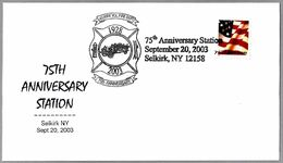 75th Anniversary SELKIRK FIRE DEPT - BOMBEROS. Selkirk NY 2003 - Pompieri