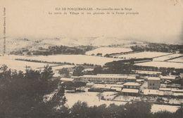 CPA-83-ILE DE PORQUEROLLES-Sous La Neige-La Sortie Du Village Et Vue Générale De La Ferme Principale - Porquerolles