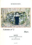 21 Cabotte N°2 : Agey, Remilly-en-Montagne Et Ses Alentours / Henri Dufour - Libri, Riviste, Fumetti