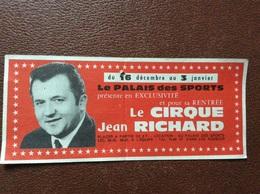 BILLET ENTRÉE  Le CIRQUE Jean RICHARD Palais Des Sports PORTE DE VERSAILLES  Paris - Biglietti D'ingresso