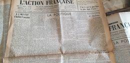 ACTION FRANCAISE/ LEON DAUDET /MAURRAS /RALPH SOUPAULT / - Giornali