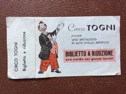 BILLET ENTRÉE  Circo TOGNI  Clown  ITALIE - Eintrittskarten