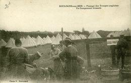 Guerre 14-18 Boulogne Sur Mer Passage Des Troupes Anglaises Un Campement écossais - Boulogne Sur Mer