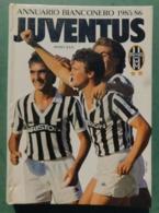 Annuario Bianconero 1985/86 - 30^ Edizione - Juventus , Ottime Condizioni - Livres