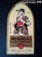 MURRUAI 1964 - RARA ETICHETTA - LA VERNACCIA DEL NONNO - COMMENDADOR GIUSEPPE COSSU - ORISTANO - Witte Wijn