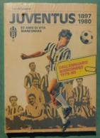 JUVENTUS 1897/1980 - Dal'annuario  Bianconero 1979/80 , Ottime Condizioni - Livres