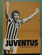 Annuario Bianconero 1974/75  - 19^ Edizione - Juventus , Ottime Condizioni - Livres