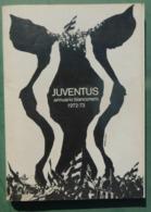 Annuario Bianconero 1972/73  - 17^ Edizione - Juventus , Ottime Condizioni - Livres