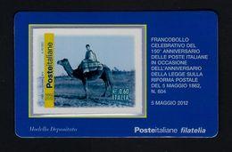 """2012 ITALIA """"150° ANNIVERSARIO POSTE ITALIANE / POSTINO SU CAMMELLO"""" TESSERA FILATELICA - 6. 1946-.. Repubblica"""