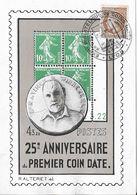 25e ANNIVERSAIRE Du PREMIER COIN DATE . - France