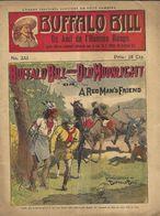 BUFFALO BILL - UN AMI DE L HOMME ROUGE  - LIVRE TRES ANCIEN PRIX 25 CENTIMES, AUTORISEE PAR LE COL.CODY BUFFALO BILL - Libri, Riviste, Fumetti