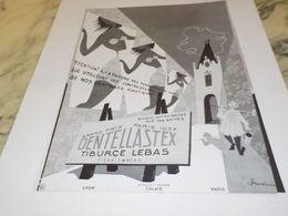 ANCIENNE PUBLICITE GRAND PRIX DE 1937 DENTELLASTEX 1952 - Other