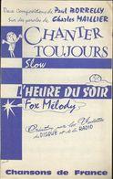 """""""Chanter Toujours"""" Slow - """"L'heure Du Soir"""" Fox Mélody - Deux Compositions De Paul Borrelly - Musica & Strumenti"""